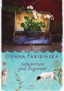 Okładka książki Sanatorium podZegarem