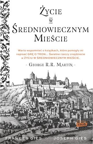 Gies_Zycie-w-sredniowiecznym-miescie_500pcx.jpg