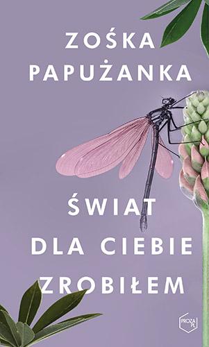 Papuzanka_Swiatdlaciebiezrobilem_500pcx.jpg