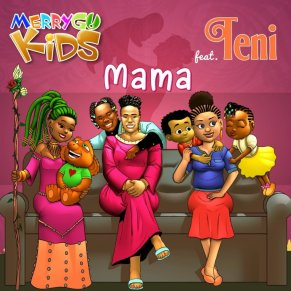 MerryGo Kids - Mama ft Teni