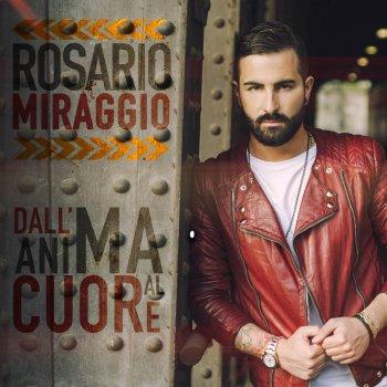 Rosario Miraggio I Testi Delle Canzoni Gli Album E Le