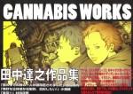 CANNABIS WORKS TATSUYUKI TANAKA