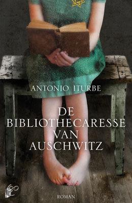 De bibliothecaresse van Auschwitz - Antonio Iturbe