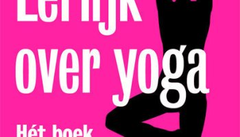 Eerlijk over Yoga – William Broad