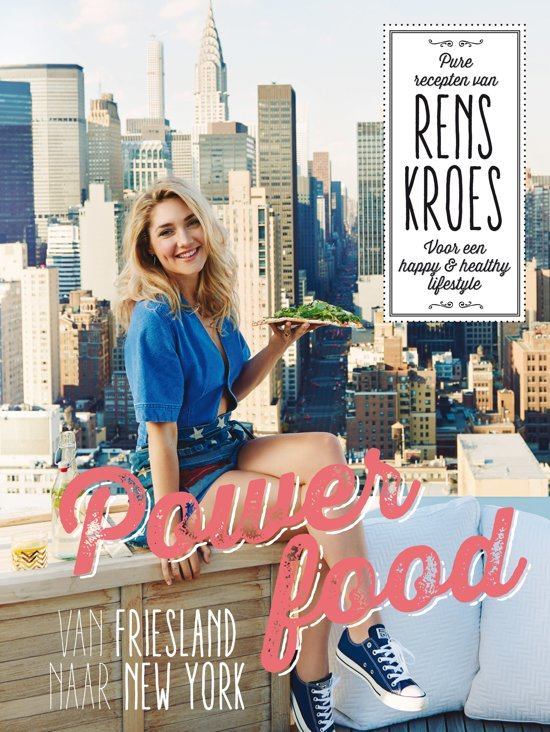 """Powerfood – Van Friesland naar New York"" by Rens Kroes"