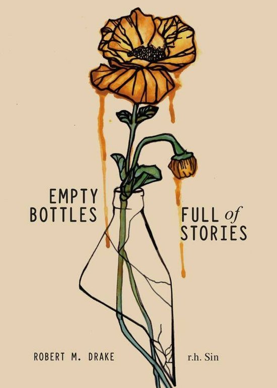 """Empty Bottles Full of Stories"" by r.h. sin"