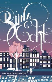 bol.com | Bijna echt, Lisa van Campenhout | 9789463491990 | Boeken