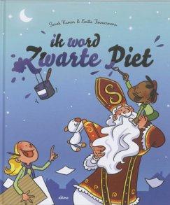 bol.com | Ik Word Zwarte Piet, Sarah Kumar | 9789059326613 | Boeken