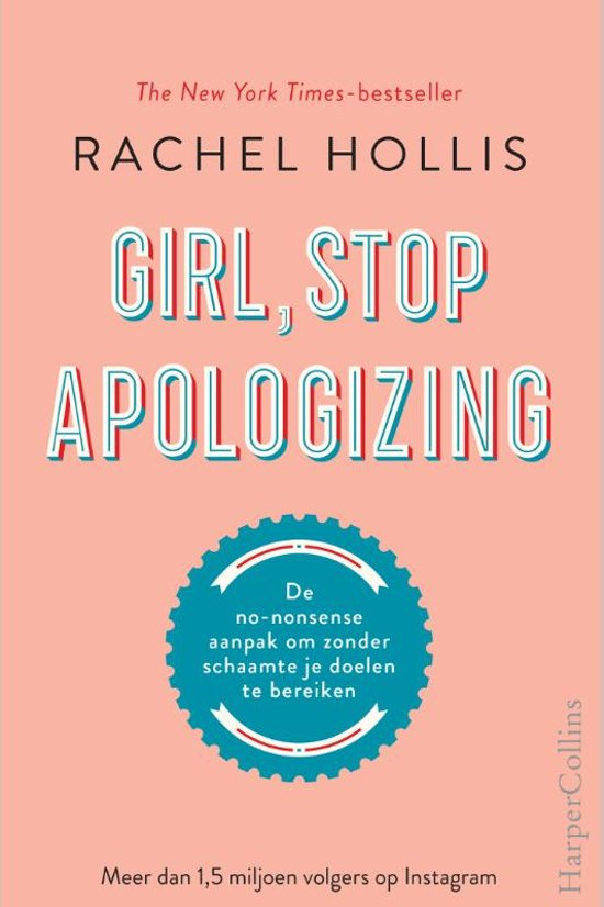 """Girl, Stop Apologizing"" by Rachel Hollis"