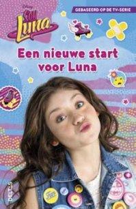 Disney Soy Luna - Een nieuwe start voor Luna