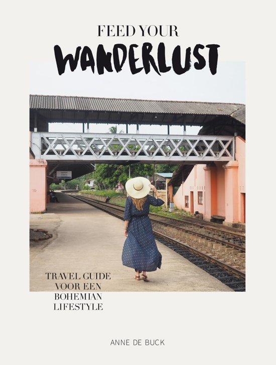 """""""Feed Your Wanderlust"""" by Anne de Buck"""
