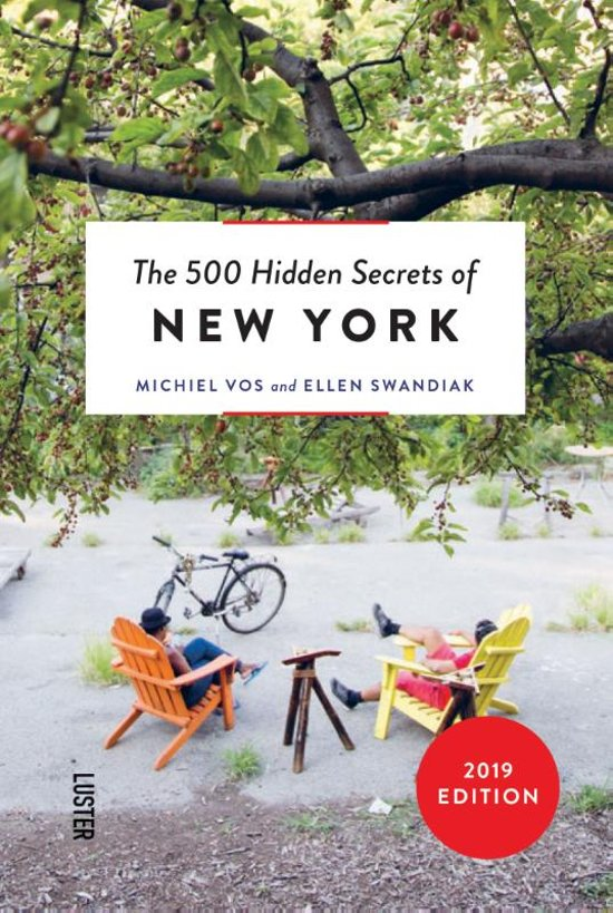 """The 500 hidden secrets of New York"" by Michiel Vos"