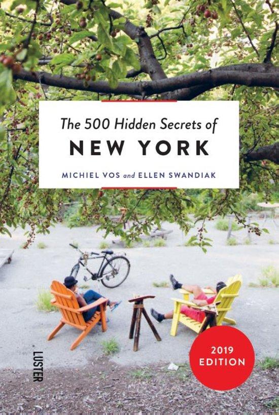 """The 500 hidden secrets of New York"" by Michiel Vos"
