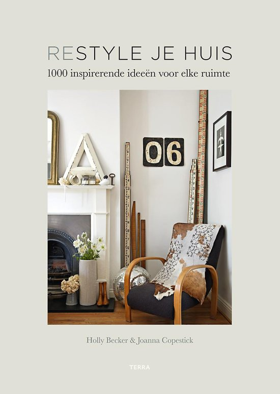 """""""Restyle je huis"""" by Holly Becker"""