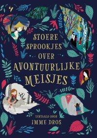 Image result for Stoere sprookjes over avontuurlijke meisjes