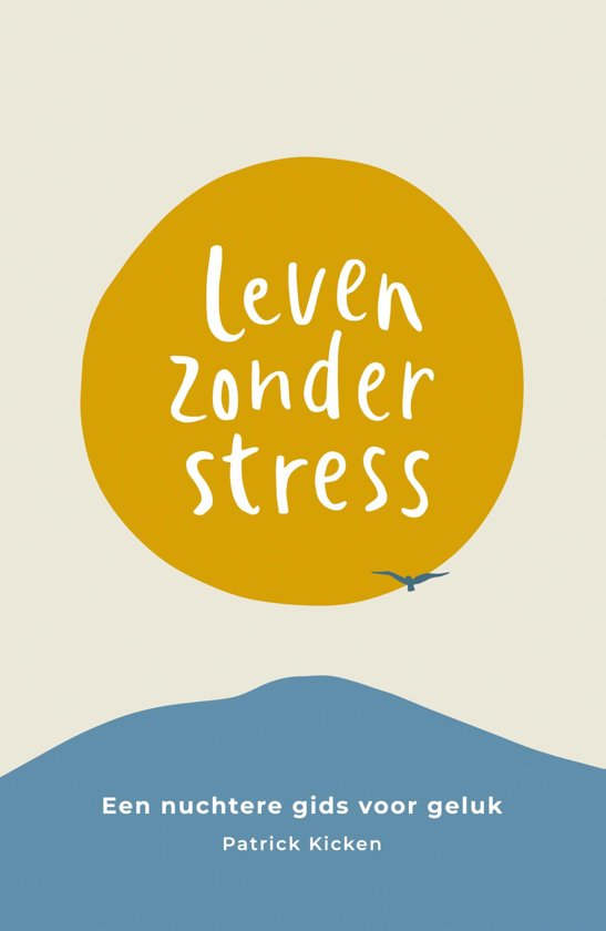 Een leven zonder stress