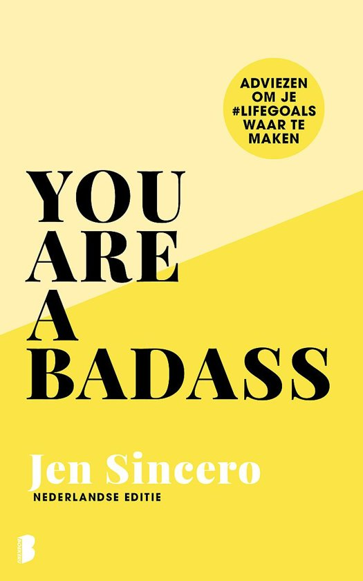 """""""You are a badass"""" by Jen Sincero"""