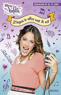 Disney Violetta 3 - Zingen is al wat ik wil