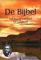 Spurgeon, Bijbel een kracht van God tot zaligheid