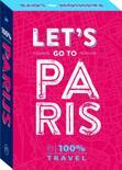 100% Travel - Let's go to Paris