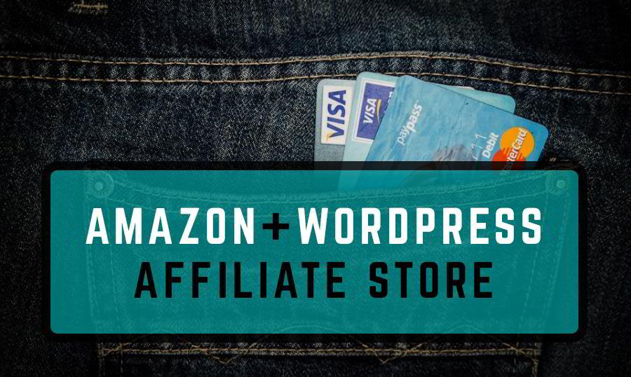How To Create An Amazon Affiliate Store On WordPress Website how to build amazon affiliate store on wordpress