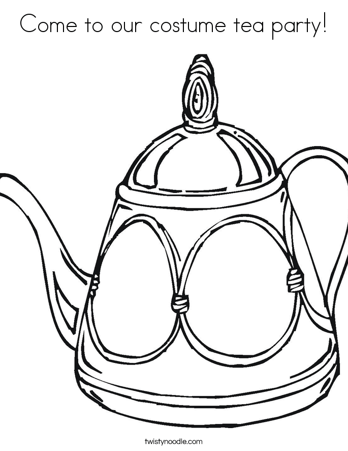 come to our costume tea party coloring page twisty noodle