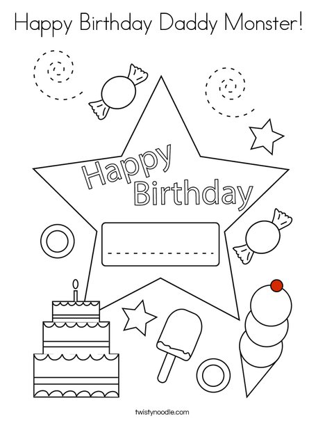 Happy Birthday Daddy Monster Coloring Page Twisty Noodle