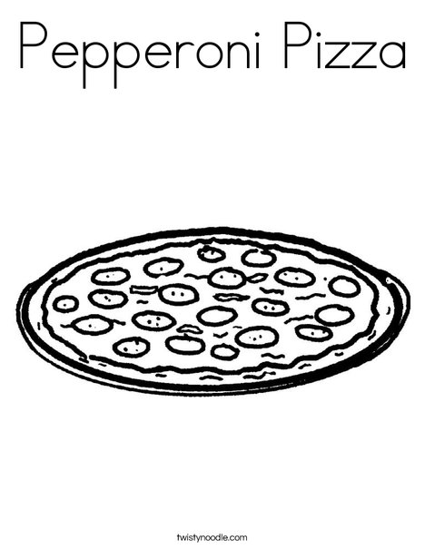 Pepperoni Pizza Coloring Page Twisty Noodle