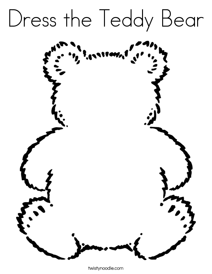 Dress The Teddy Bear Coloring Page Twisty Noodle