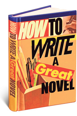 How to Write a Great Novel