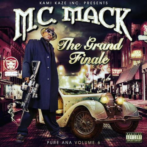 M.C. Mack - The Grand Finale: Pure Ana Vol. 6