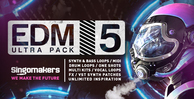 Singomakers edm ultra pack 5 synth bass loops midi drum loops one shots multi kits vocal loops fx vst synth patches unlimited inspiration 1000 512