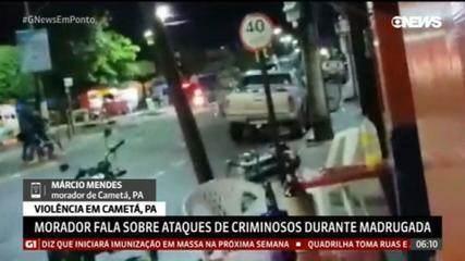 Morador de Cametá (PA) relata que bandidos fizeram escudo humano para se proteger