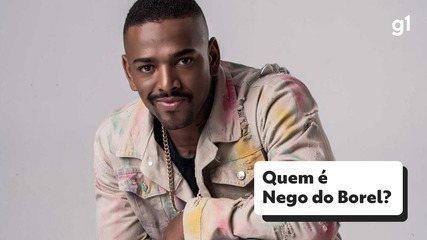 Nego do Borel, who is he?