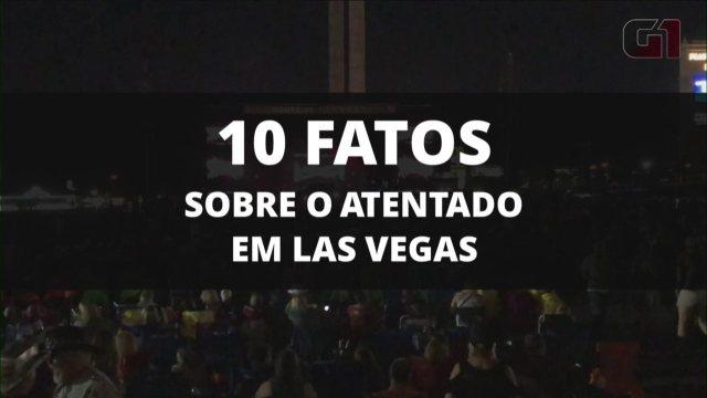 10 fatos sobre o atentado em Las Vegas