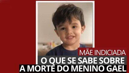 O que se sabe sobre a morte do menino Gael, de 3 anos