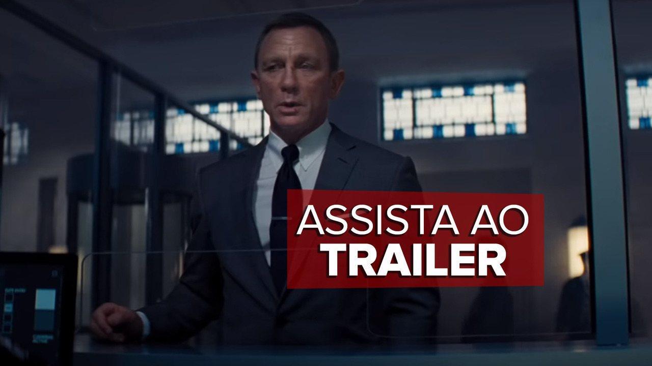 """Assista ao trailer de """"007-Sem Tempo para Morrer"""""""