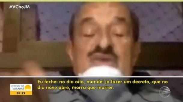 """Prefeito de Itabuna diz que comércio deve ser reaberto na pandemia, """"morra quem morrer"""""""