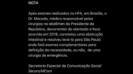 Bolsonaro será levado a SP para avaliação de possível cirurgia de emergência