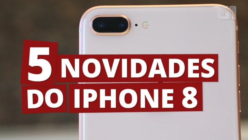 5 novidades do Iphone 8