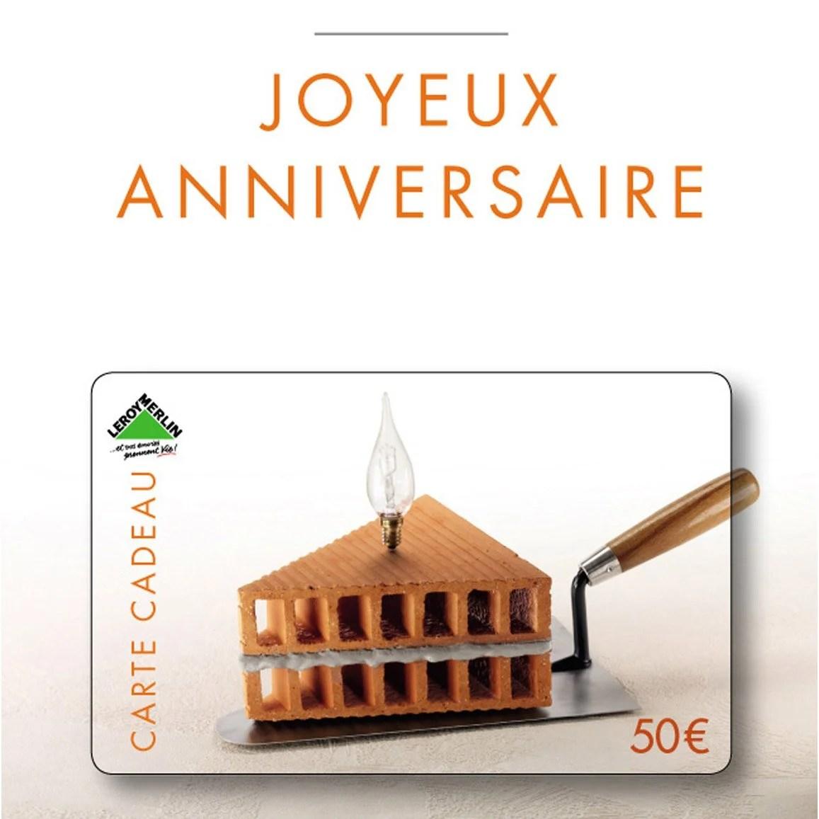 Carte Cadeau Joyeux Anniversaire 50 Euros Leroy Merlin