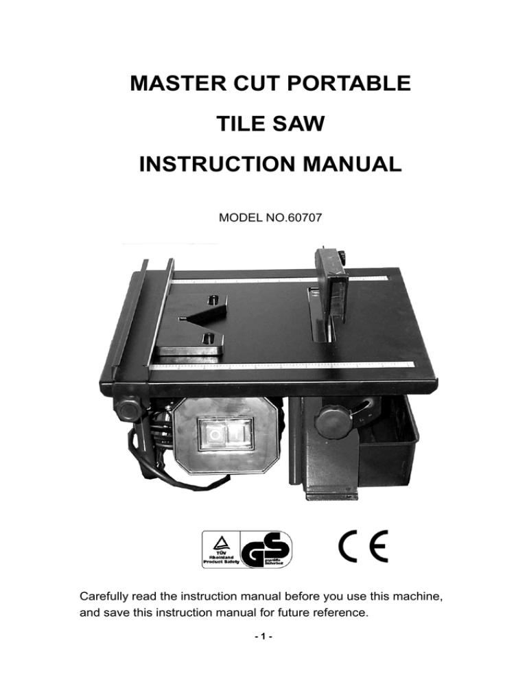 qep tile saw 60707 instruction manual