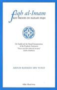 Fiqh al Imam Key Proofs in Hanafi Fiqh By Shay