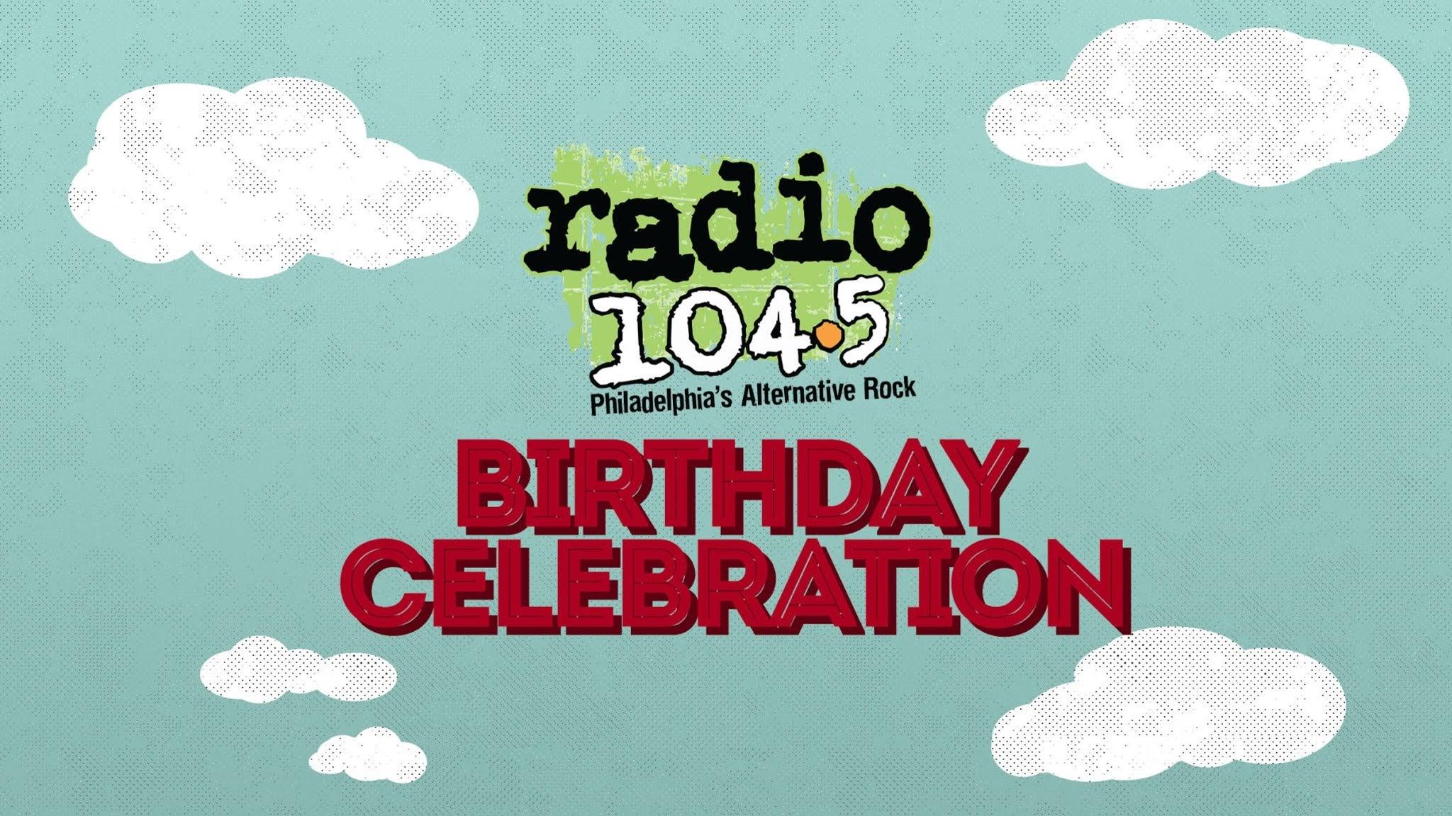 Radio 104 5 Birthday Show Tickets 2021 Concert Tour Dates Ticketmaster