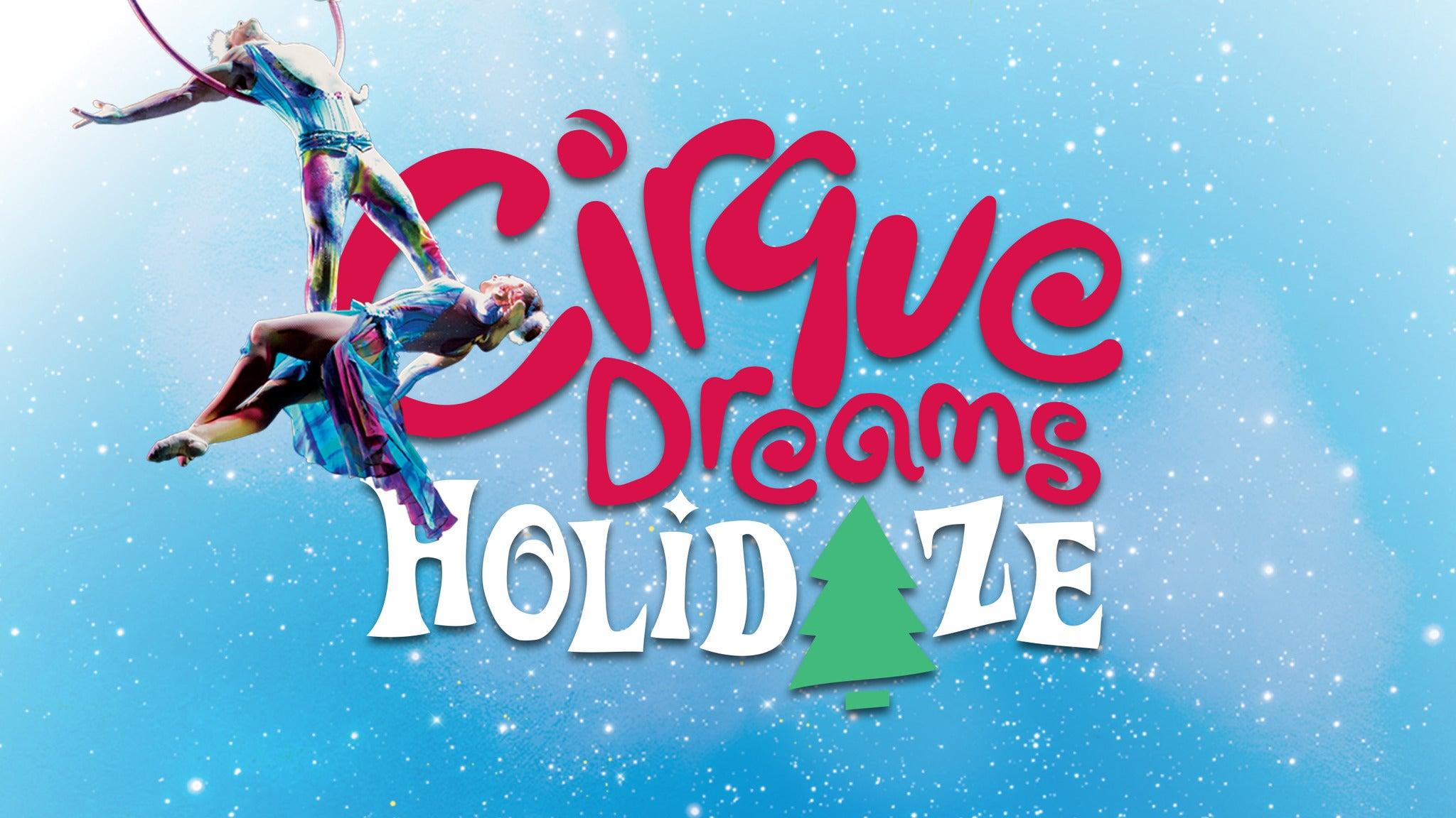 Cirque Dreams Holidaze (Touring) presale password for show tickets in Huntsville, AL (Von Braun Center Concert Hall)