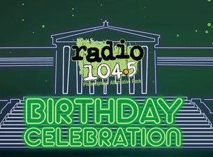 Radio 104 5 Birthday Show Tour And Concert Feedbacks Tickets And Scedule