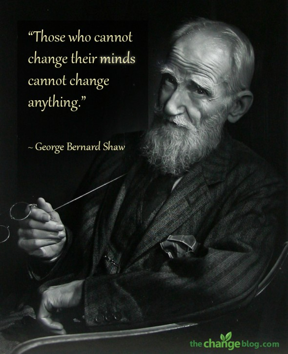 11 Insightful Quotes About Change    Those who cannot change their minds cannot change anything       George  Bernard Shaw