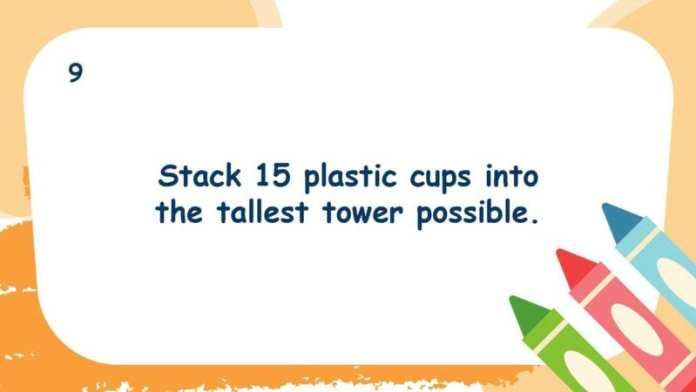 Stack 15 plastic cups into the tallest tower possible.
