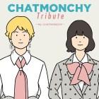 [Album] Chatmonchy – CHATMONCHY Tribute ~ My CHATMONCHY ~