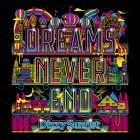 [Album] Dizzy Sunfist – DREAMS NEVER END